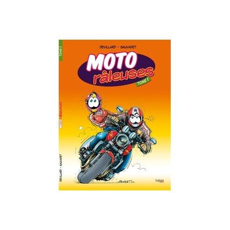 BD : Moto Raleuses Tome 1 (Réédition 2010)