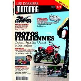 Les dossiers Motomag N°1 Motos Italiennes (Ducati, Guzzi, Aprilia, Laverda, Benelli…)