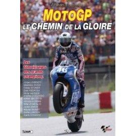 DVD moto n° 26 - MOTO GP : Le chemin de la gloire