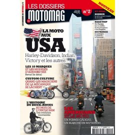 Les Dossiers de Motomag n°2 : La moto aux USA (Harley, Indian, Victory, Henderson…)