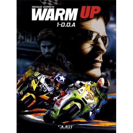 "BD Warm up ""D.O.A"" - Tome 1 de Renaud Garreta"