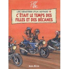 BD Carnets illustrés de Ptiluc : C'était le temps des filles et des bécanes