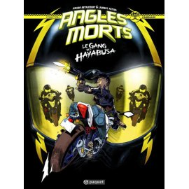 BD Angles morts : Le Gang des Hayabusa