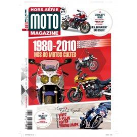 60 motos cultes Moto Magazine : Hors-Série été 2014