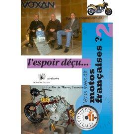 DVD : « Voxan, l'espoir déçu » ! Enquête sur la moto Française