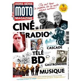 Hors-série Moto, art, stars et Culture – été 2015 (ciné,radio,rock,bd,gastronomie,aventure…)