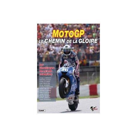 MOTO GP : Le chemin de la gloire