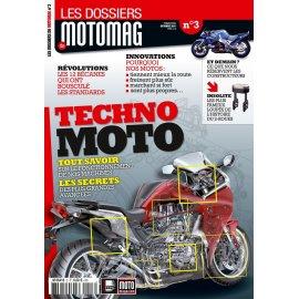 Les Dossiers de motomag N°3 : Techno Moto