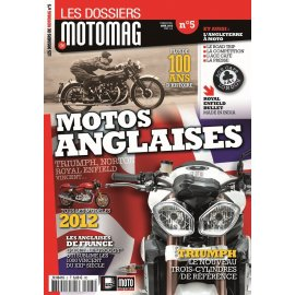 Les dossiers de Motomag N°5 : Motos Anglaises (Triumph, Norton, Vincent…)