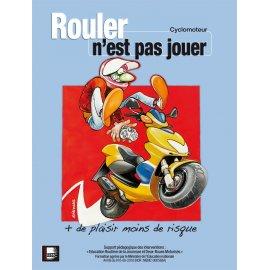 Livret sécurité routière - Rouler n'est pas jouer - Edition 2014