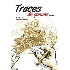 BD TRACES DE GOMME (2008-2013) : l'actu moto par Marco (frais de port inclus)