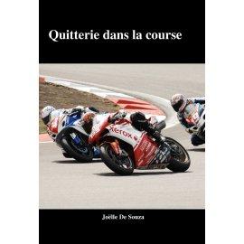 Roman moto : Quitterie dans la course de Joëlle De Souza