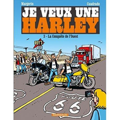 BD Je veux une Harley (Tome 3) : La conquête de l'Ouest