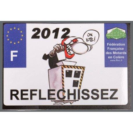 """Motocollant FFMC """"2012... réfléchissez"""" : petit format autocollant moto de soutien des motards en colère"""