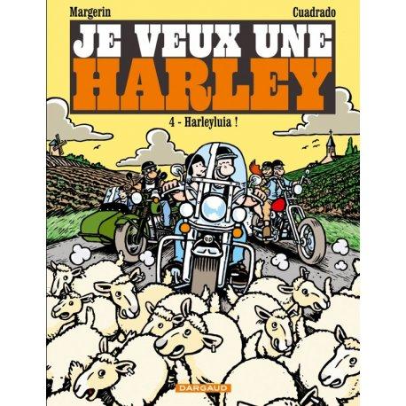 BD Je veux une Harley (tome 4) : Harleyluia !