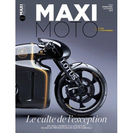 MAXI MOTO n° 1 – Le culte de l'exception - Novembre 2015