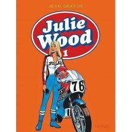 JULIE WOOD – l'intégrale tome 1 – Jean Graton