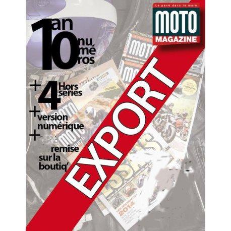 Abonnement au mensuel Moto Magazine + 4 hors-séries + version numérique offerte. Etranger