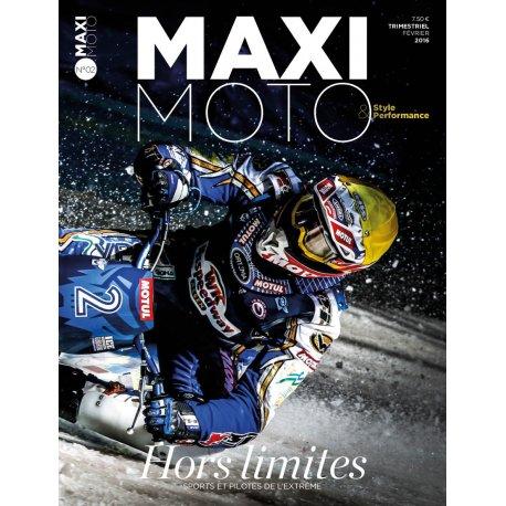 MAXI MOTO n° 2 – Hors limites – Février 2016