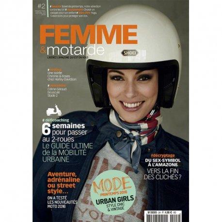 FEMME et MOTARDE n° 2 – Mars 2016