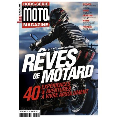 Moto Magazine : Hors-série Rêves de motard