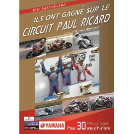"""Livre : """"Ils ont gagné sur le circuit Paul Ricard"""" par Eric Barthélémy"""