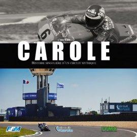 Livre : Carole, histoire singulière d'un circuit mythique