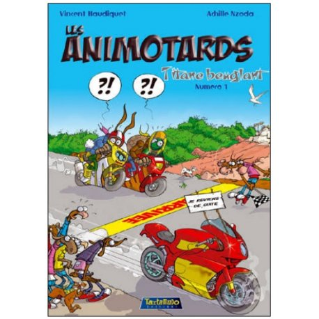 BD avec défaut d'aspect : Animotards - Tome 1 / Titane beuglant