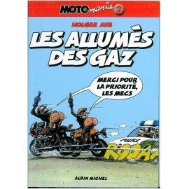 BD Moto Mania Tome 2 : Les allumés des gaz
