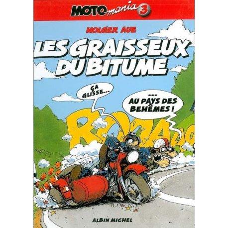 BD Moto Mania Tome 3: Les Graisseux du bitume