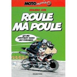 BD Moto Mania Tome 4 : Roule ma poule