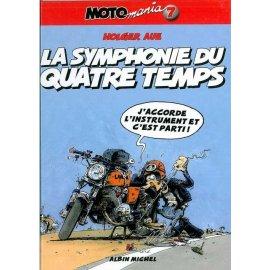 BD Moto Mania Tome 7 : La symphonie du quatre temps